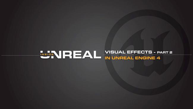 Efectos visuales del Unreal Engine 4, tercera parte